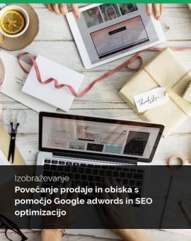"""Izobraževanja """"Povečanje prodaje in obiska s pomočjo Google adwords in SEO optimizacijo"""" - 21.4.2017"""