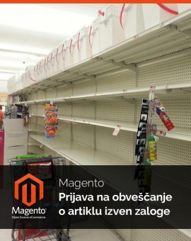 Magento Prijava na obveščanje o artiklu izven zaloge